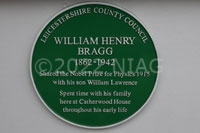 The green plaque to Sir William H Bragg who, with his son, shared a Nobel Prize for Physics in 1915.